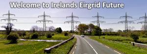 Ireland's EirGrid Future